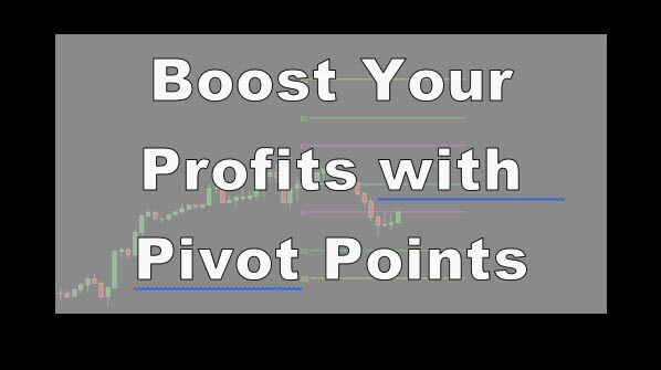 Boost your Profits with Pivot Points