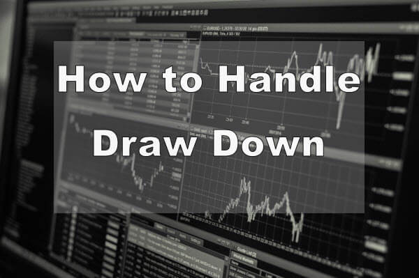 How to Handle Draw Down